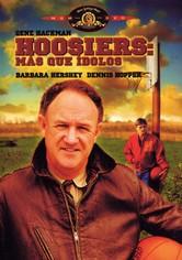 Hoosiers: más que ídolos