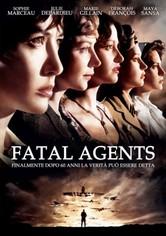 Fatal Agents
