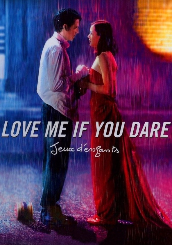 love me if you dare movie watch streaming online