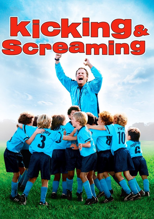 Kicking & Screaming