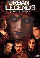 Urban Legends 3 : Bloody Mary