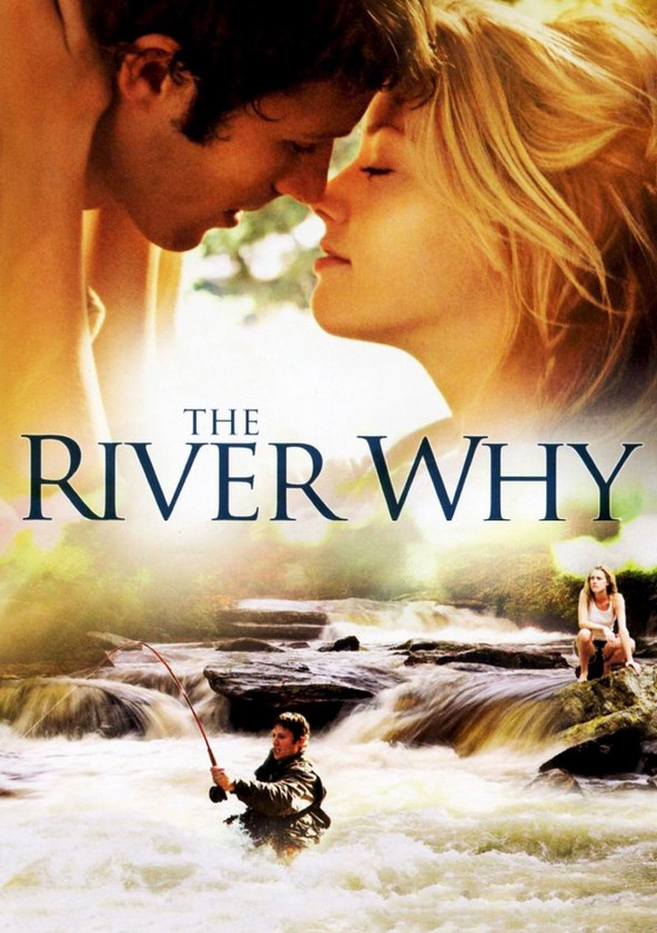 The River Why
