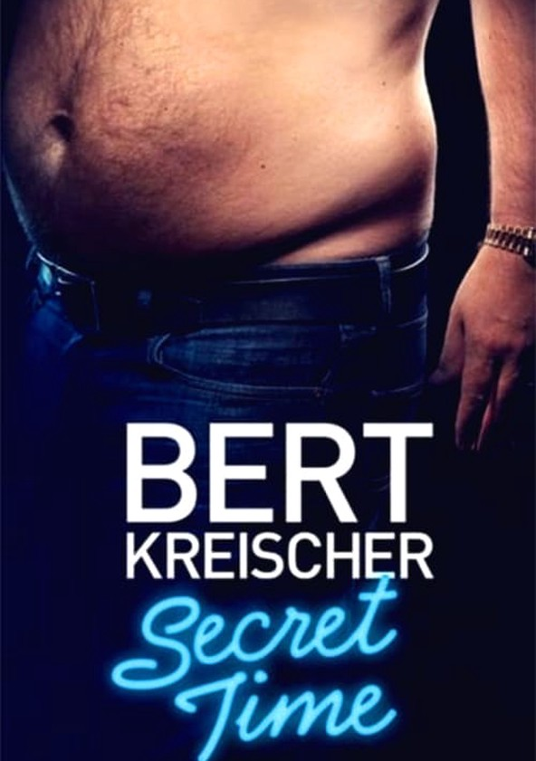 Bert Kreischer: Secret Time