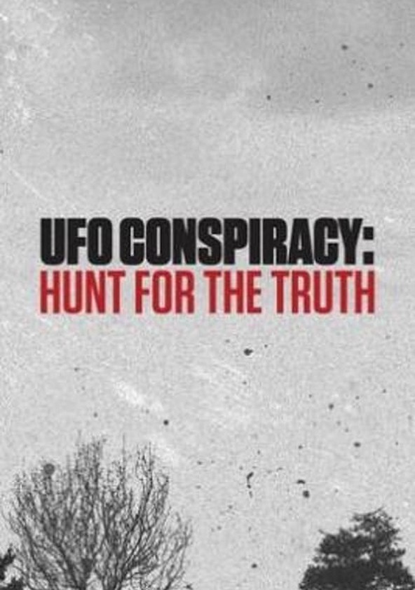 UFO conspiracy: Hunt for the truth