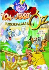 Tom és Jerry Óz birodalmában