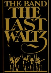 The Band - The Last Waltz