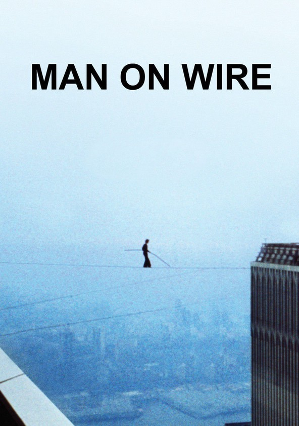 Man on Wire - movie: where to watch stream online