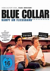 Blue Collar - Kampf am Fließband