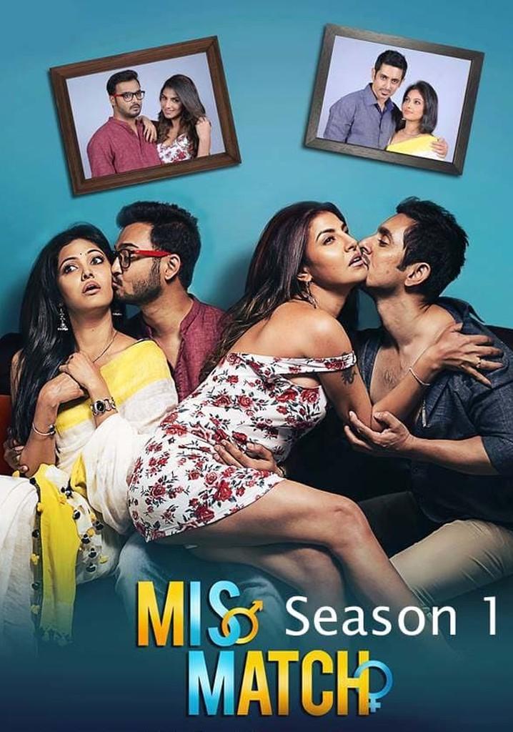 Download [18+] Mismatch (2018) Season 1 Hindi Dubbed Complete Hoichoi WEB Series 480p