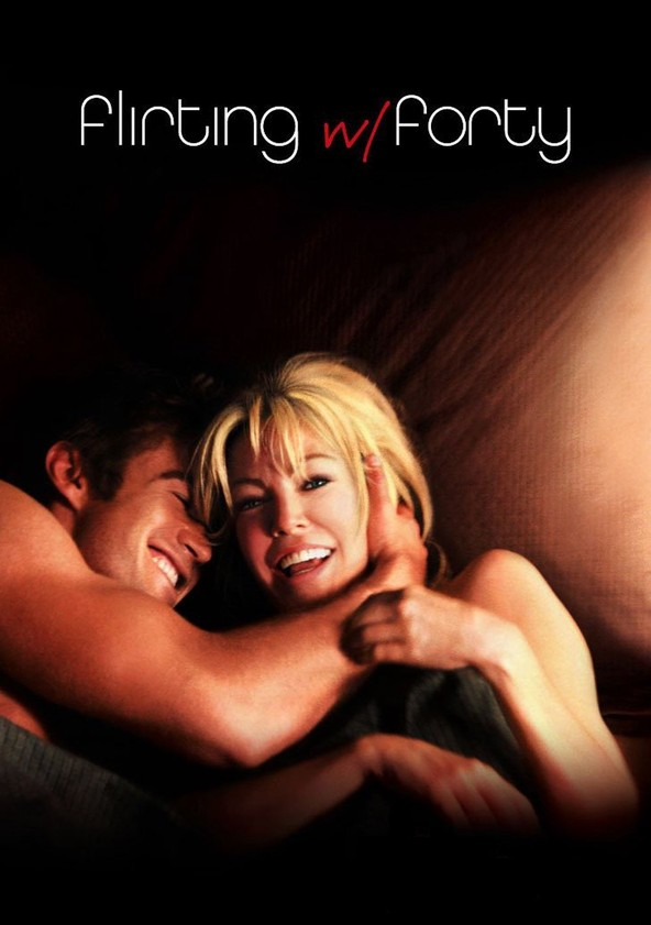 flirting with forty watch online movie watch online watch