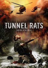 Tunnel Rats - Abstieg in die Hölle