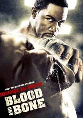 Blood and Bone - Rache um jeden Preis