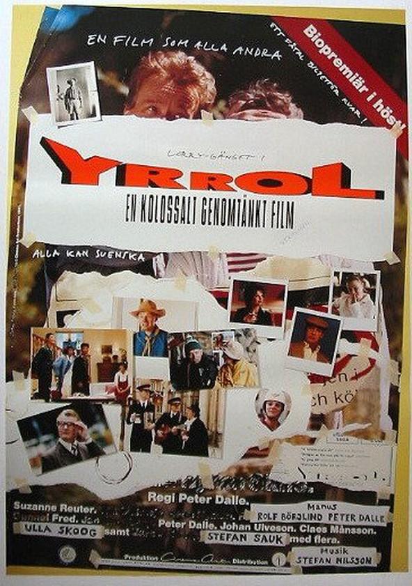 Yrrol - en kolossalt genomtänkt film poster