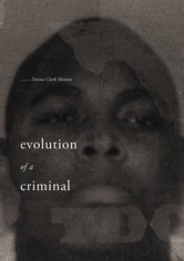 Evolution of a Criminal