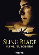 Sling Blade - Auf Messers Schneide