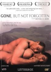 Gone, But Not Forgotten