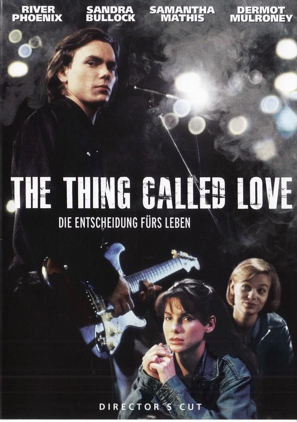 The Thing called Love - Die Entscheidung fürs Leben