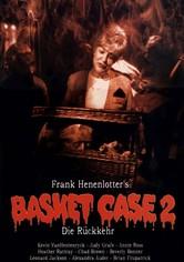 Basket Case 2 - Die Rückkehr