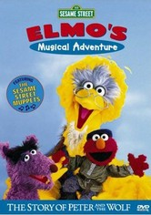 Sesame Street: Elmo's Musical Adventure: The Story of Peter and the Wolf