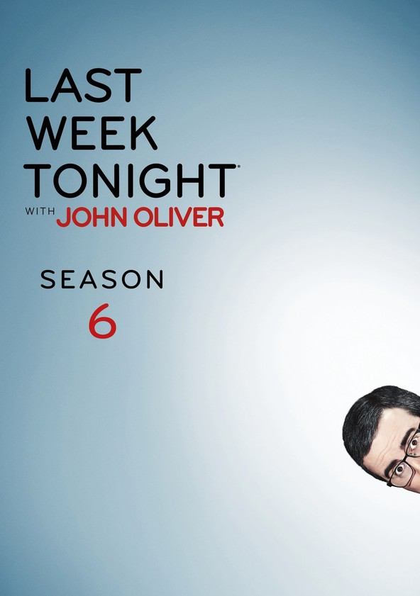Last Week Tonight with John Oliver Temporada 6 poster