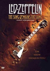 Led Zeppelin - The Song Remains The Same (Rock é Rock Mesmo)