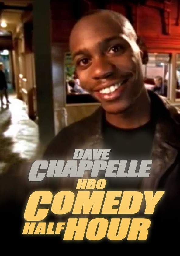Dave Chappelle: HBO Comedy Half-Hour poster