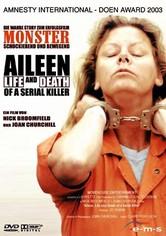 Aileen: Leben und Tod einer Serienmörderin