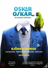 Oskar Oskar - En hederlig människa
