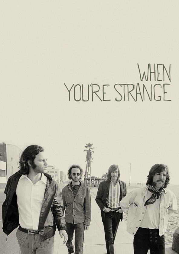 When You're Strange poster