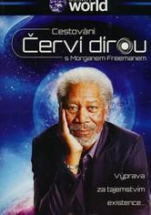 Cestování červí dírou s Morganem Freemanem