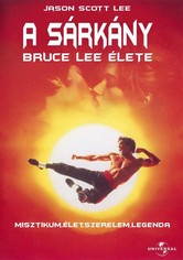 A Sárkány - Bruce Lee élete