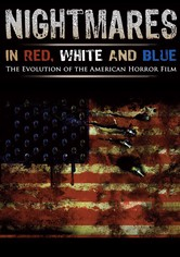 Nightmares in Red, White and Blue
