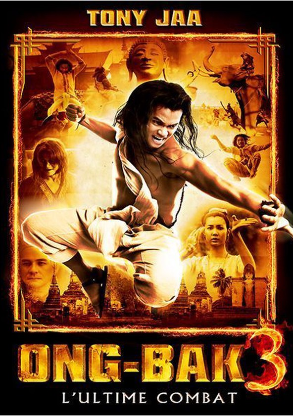 Ong-Bak 3 : L'ultime combat