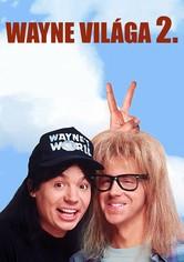 Wayne világa 2.