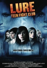 Lure: Teen Fight Club