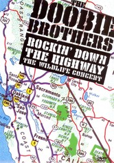 The Doobie Brothers: Rockin Down the Highway - The Wildlife Concert