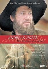 Andreas Hofer - Die Freiheit des Adlers