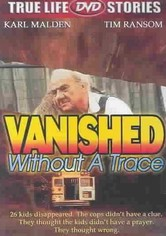 Vanished Without a Trace