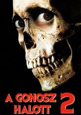 Evil Dead - Gonosz halott 2.