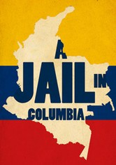 A Jail in Colombia