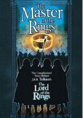 Master of the Rings: The Unauthorized Story Behind J.R.R. Tolkien's 'Lord of the Rings'