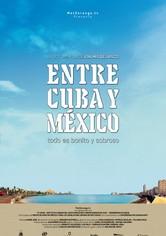 Entre Cuba y México, todo es bonito y sabroso