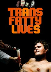 TransFatty Lives
