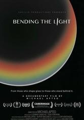 Bending the Light