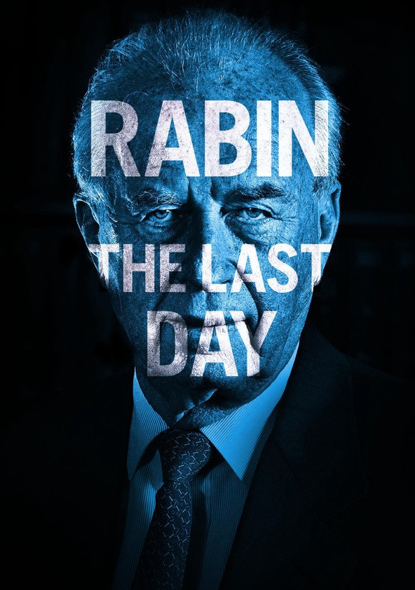 Rabin, the Last Day poster