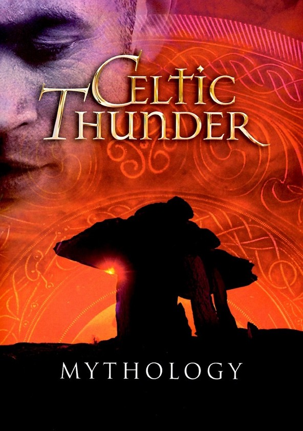 Celtic Thunder - Mythology