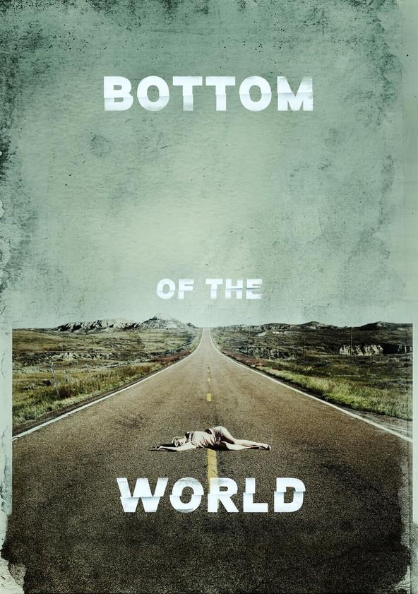 Bottom of the World poster