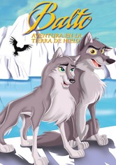 Balto 2: Aventura en la tierra de hielo