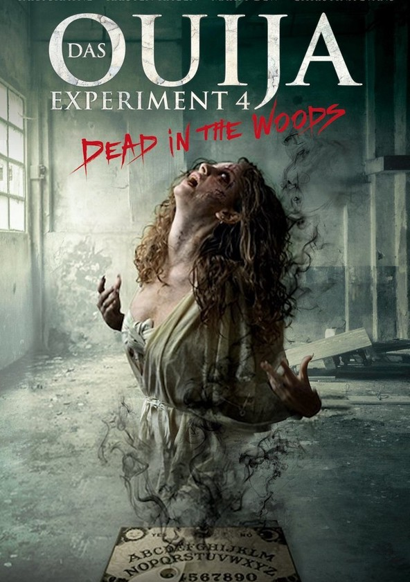 Das Ouija Experiment 4 - Dead in the Woods poster