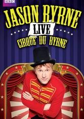 Jason Byrne: Cirque du Byrne